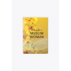 Diary For A Muslim Woman Ummi Yusuf