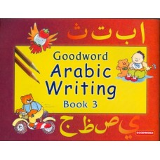 Arabic Writing Bk 3 - Goodword