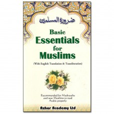 Basic Essentials for Muslims - Islamic P