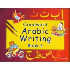 Arabic Writing Bk 3 - Goodword